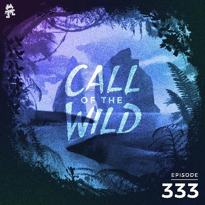 333 - Monstercat: Call of the Wild
