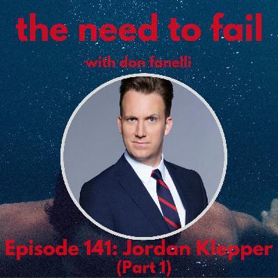 Episode 141: Jordan Klepper (Part 1)