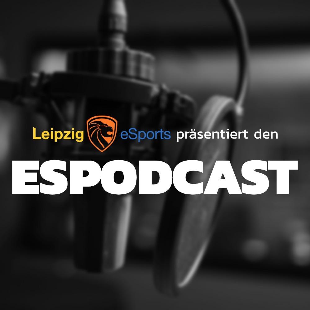 ESPODCAST Ep. 3 - Partnerschaften, Leipzig eSports Homestone Liga, Unisport, Vereinsliga, Vollversammlung