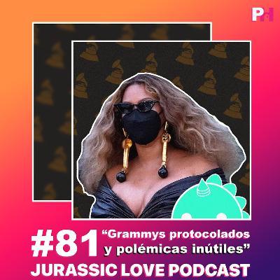 #81 - Grammys protocolados y polémicas inútiles