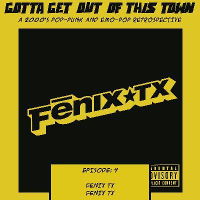 Episode 4: Fenix TX - Fenix TX