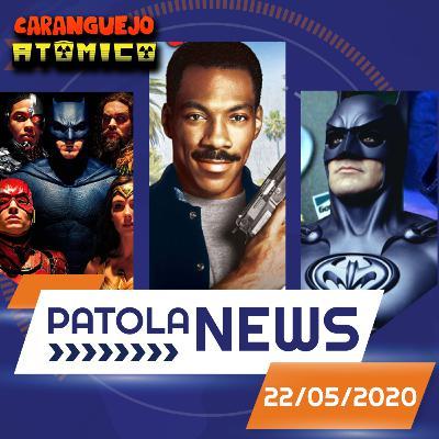 PATOLA NEWS 22/05/2020 | Batman e Robin, Um Tira da Pesada 4 e Snyder Cut