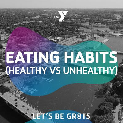 Eating Habits (Healthy vs Unhealthy)