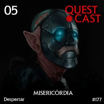 Misericórdia - Despertar #05 [D&D 5e]