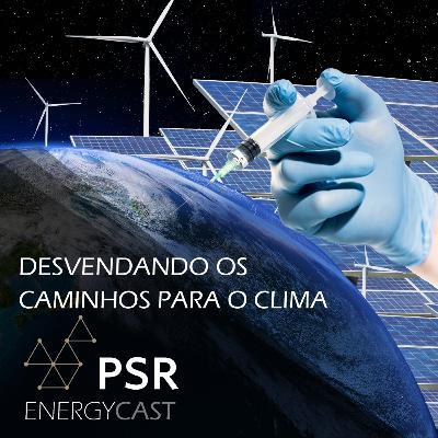 016 PSR Energycast - Desvendando os caminhos para o clima