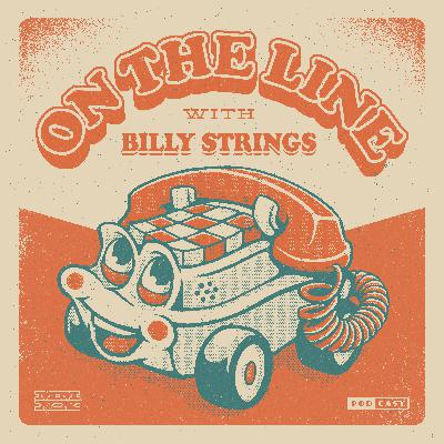On The Line with Billy Strings // TRAILER