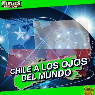 173 - Especial de 🇨🇱 Chilenidad 🎊 de Monjes Fanáticos
