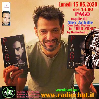 """Pago - Ospite di Alex Achille in """"RED ZONE"""" by Radiochat.it"""