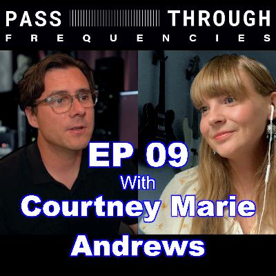 Courtney Marie Andrews - EP09