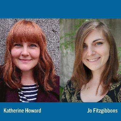 Restorative Natural Areas w/ Katherine Howard & Jo Fitzgibbons