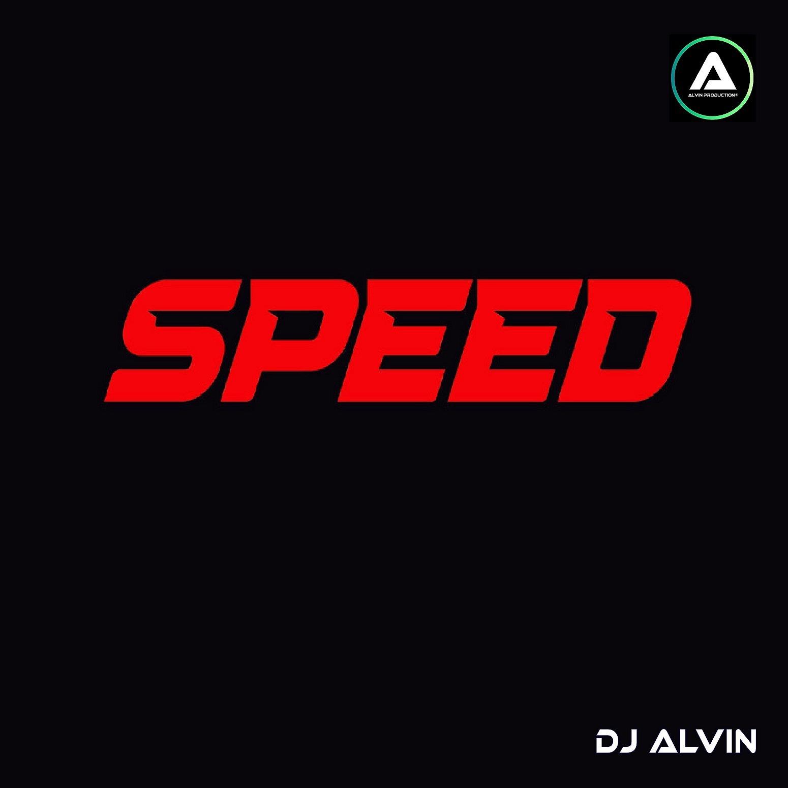 DJ Alvin - Speed