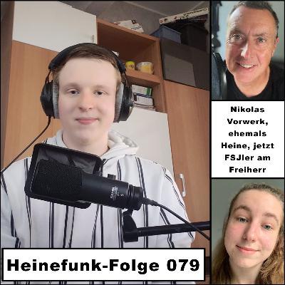Heinefunk-Folge 079 mit Nikolas Vorwerk, ehemals Heine, jetzt FSJler am Freiherr