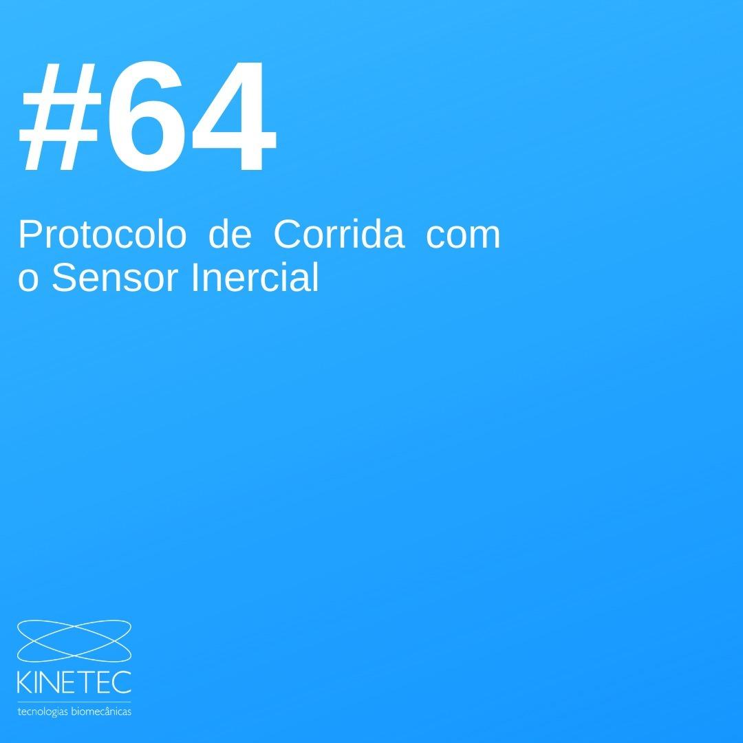 #64 Protocolo de Corrida com o Sensor Inercial