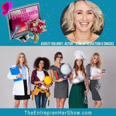 The EntreprenHer Show with Ashley Dulaney featured in Passionflix's first Romantic Comedy