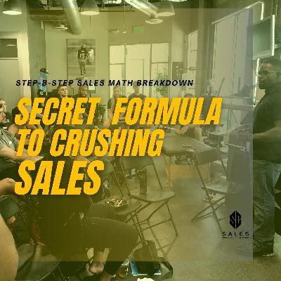 145. Secret Formula to crushing SALES | How to sell over $400k+ in less than 30 days