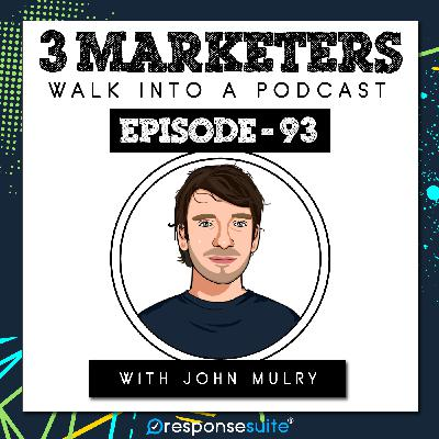 093: Email Marketing Wins For People Who Hate Email Marketing [John Mulry]