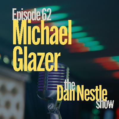062: Developing and Connecting Humans at Work with Michael Glazer