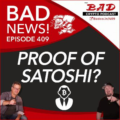 Proof of Satoshi? Bad News for Friday, May 22nd
