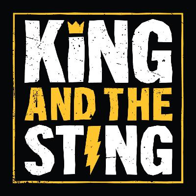 Episode 109: The Koy, the King and the Sting