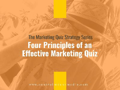 Four Principles of an Effective Marketing Quiz (Episode 194)