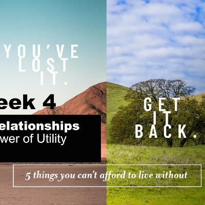 You've Lost It. Get It Back - Part 4