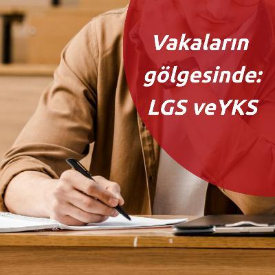 LGS ve YKS, maske takma zorunluluğu, antikor testleri...   Gündem Özel