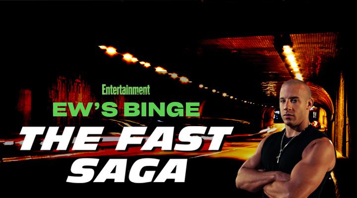 EW's BINGE: The Fast Saga