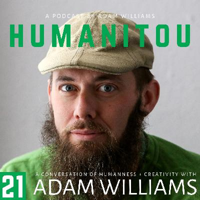 21: Adam Williams, on building a path of purpose one step at a time, applying the Zen philosophy of chopping wood and carrying water