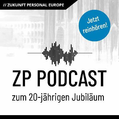 Zukunft Personal Podcast Reihe - Folge 4: Prof R. Felder, VP Global HR, Heidelberger Druckmaschinen