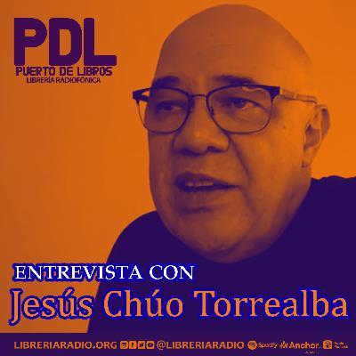 """#308: Entrevista con Jesús """"Chúo"""" Torrealba"""