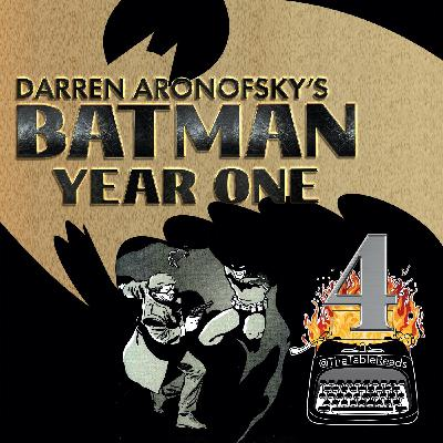 114 - Batman Year One, Part 4