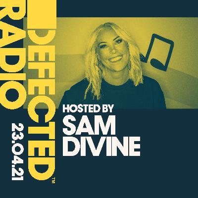 Defected Radio 23.04.21 with Sam Divine