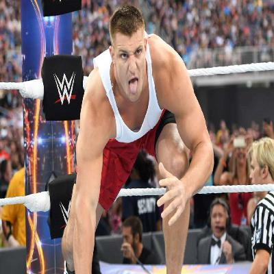 Wrestling Geeks Alliance - Rob Gronkowski to the WWE?