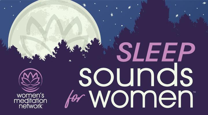 Sleep Sounds Meditation for Women