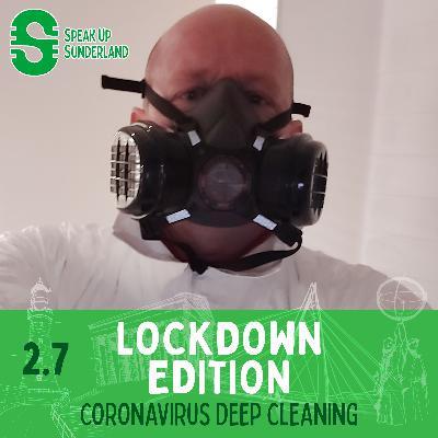 Lockdown Edition - Coronavirus Deep Cleaning