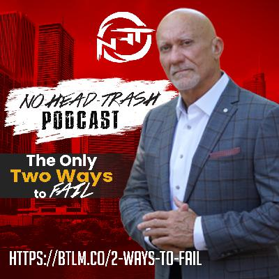 EP 53 | The Only Two Ways We Fail