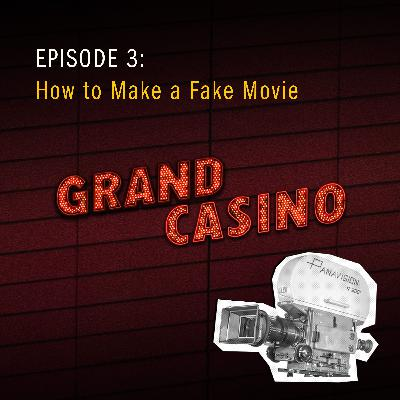 3: How to Make a Fake Movie