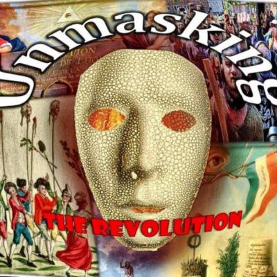Unmasking the Revolution - Season 2, Episode 1