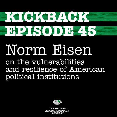 45. Norm Eisen on the vulnerabilities and resilience of American political institutions