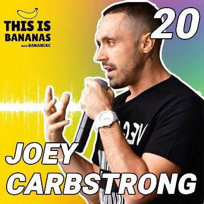 #20 Being an Animal Activist | Joey Carbstrong