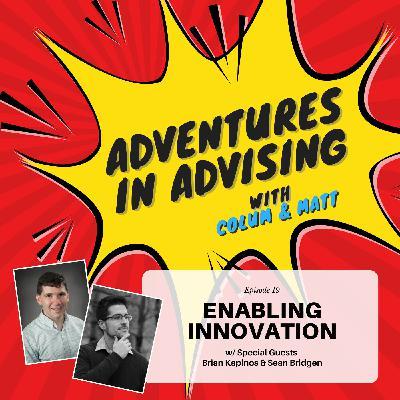 Enabling Innovation - Adventures in Advising