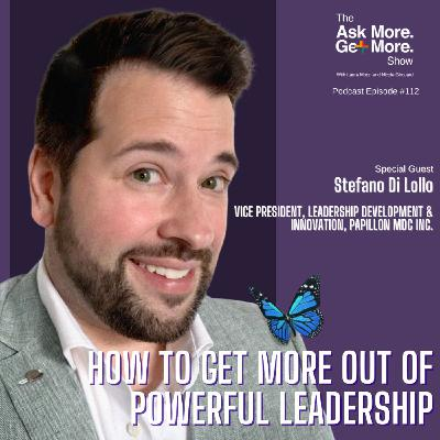 Get More Out of Powerful Leadership TODAY [Stefano Di Lollo]