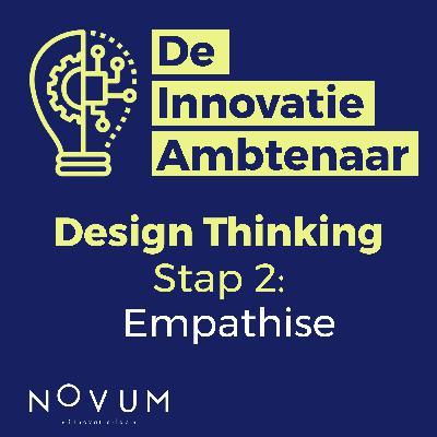 Design Thinking - Stap 2: Empathise