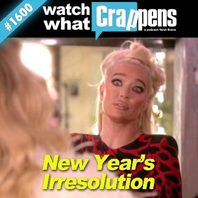 #1600 RHOBH: New Year's Irresolution