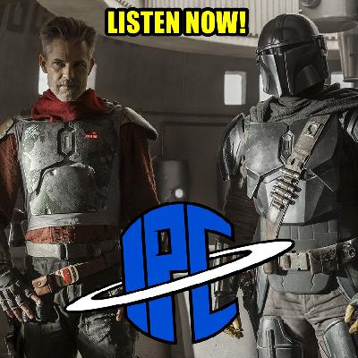 #307: The Mandalorian: Chapter 9 - The Marshal | The IPC Podcast LIVE