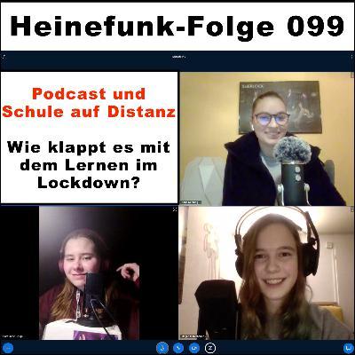Heinefunk-Folge 099: Podcast und Schule auf Distanz - Wie klappt es mit dem Lernen im Lockdown?