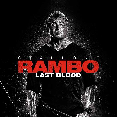 Episode 191 - Rambo: Last Blood