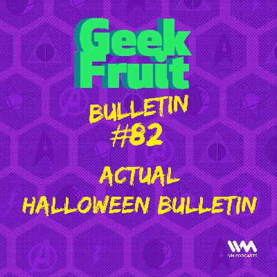 Ep. 281: Actual Halloween Bulletin