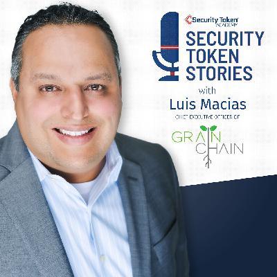 "Luis Macias - GrainChain (Episode #21 - ""Supply Chains and Blockchain"")"