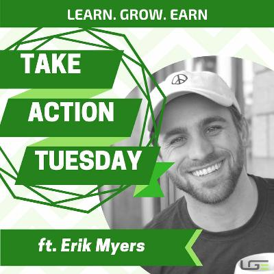 #TakeActionTuesday with Erik Myers